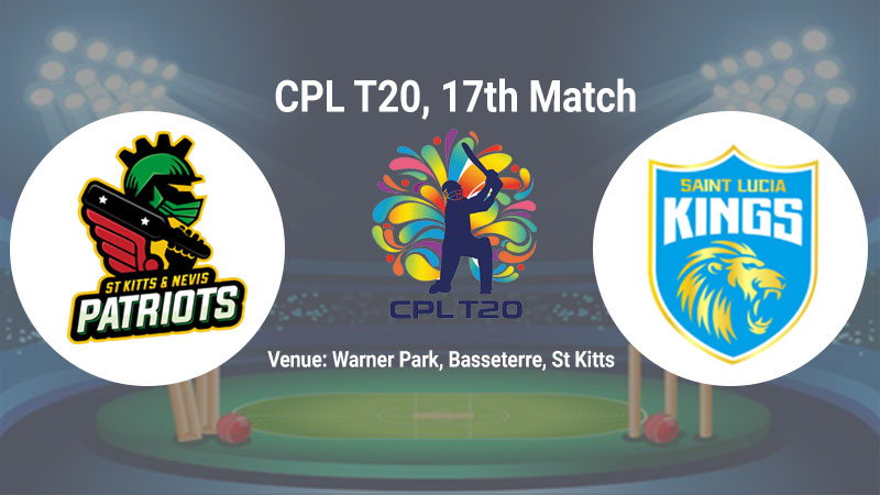 St Kitts and Nevis Patriots vs Saint Lucia Kings